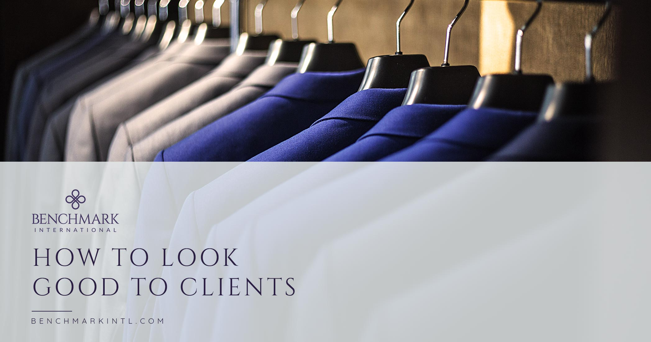 How To Look Good To Clients