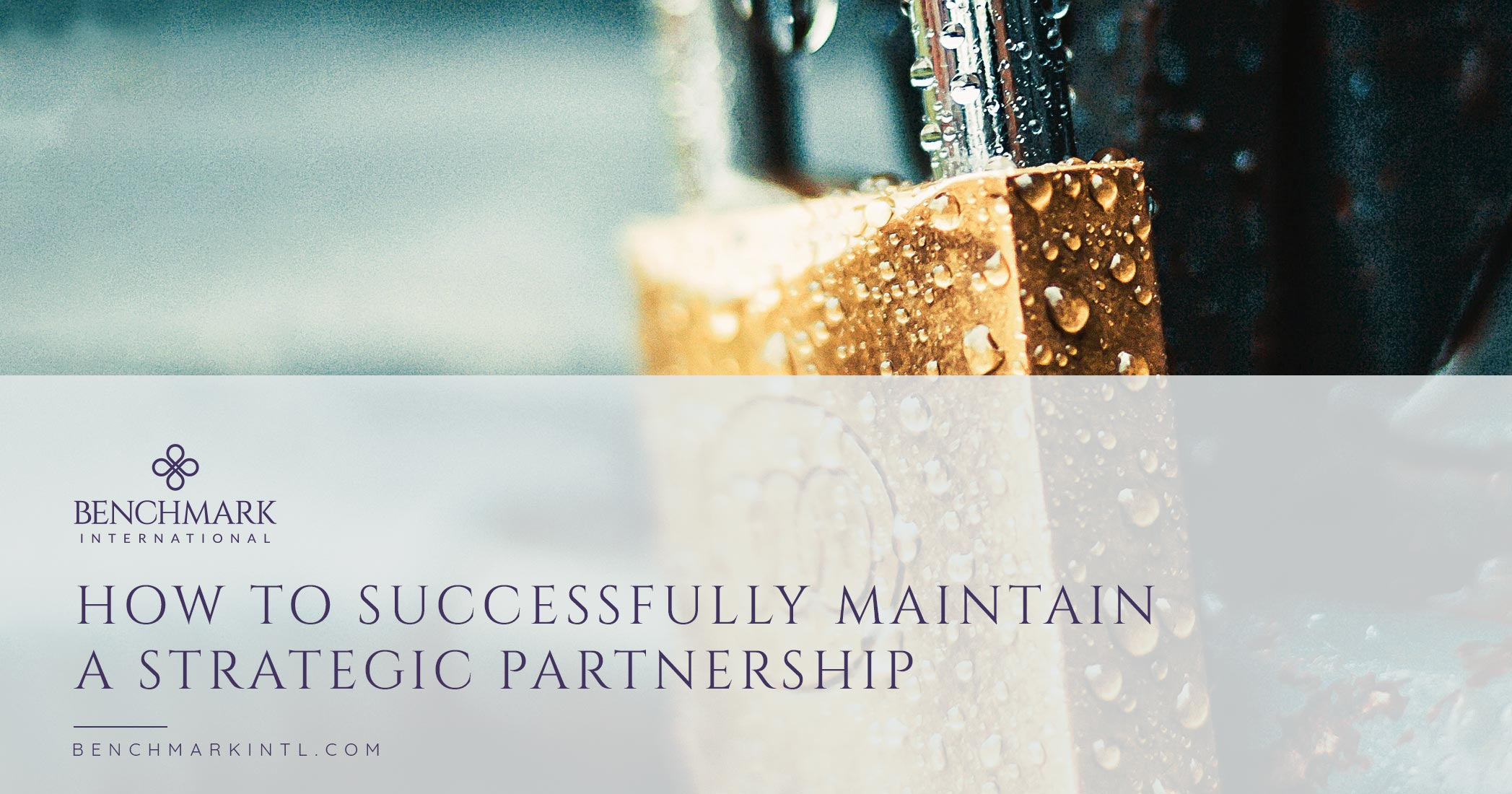 How To Successfully Maintain A Strategic Partnership