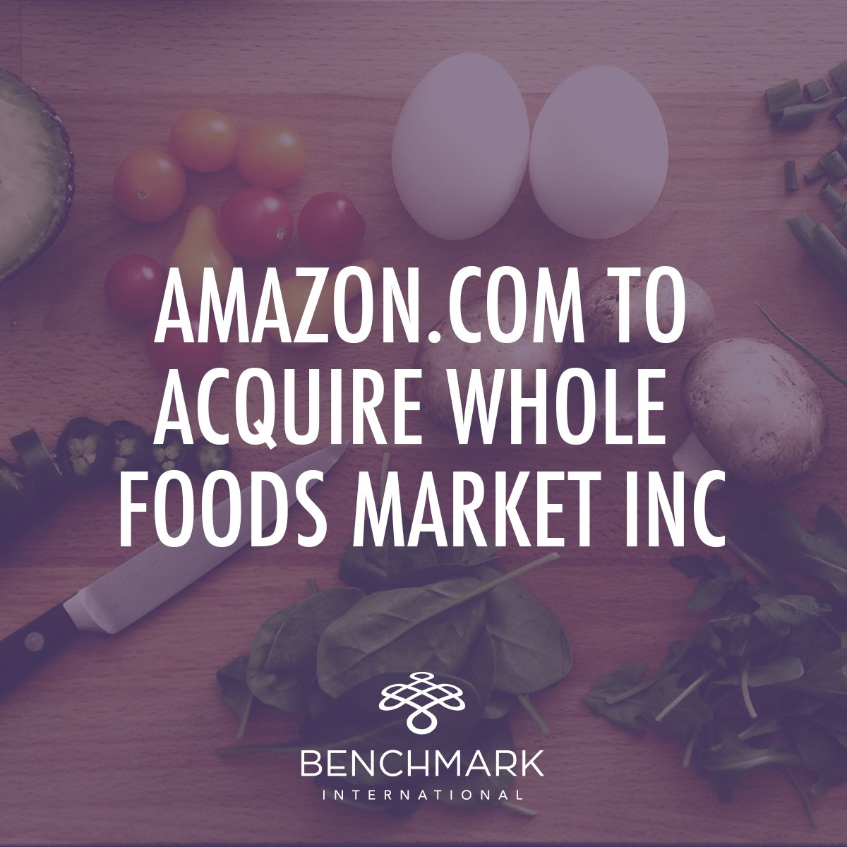 Amazon.com to acquire Whole Foods Market Inc