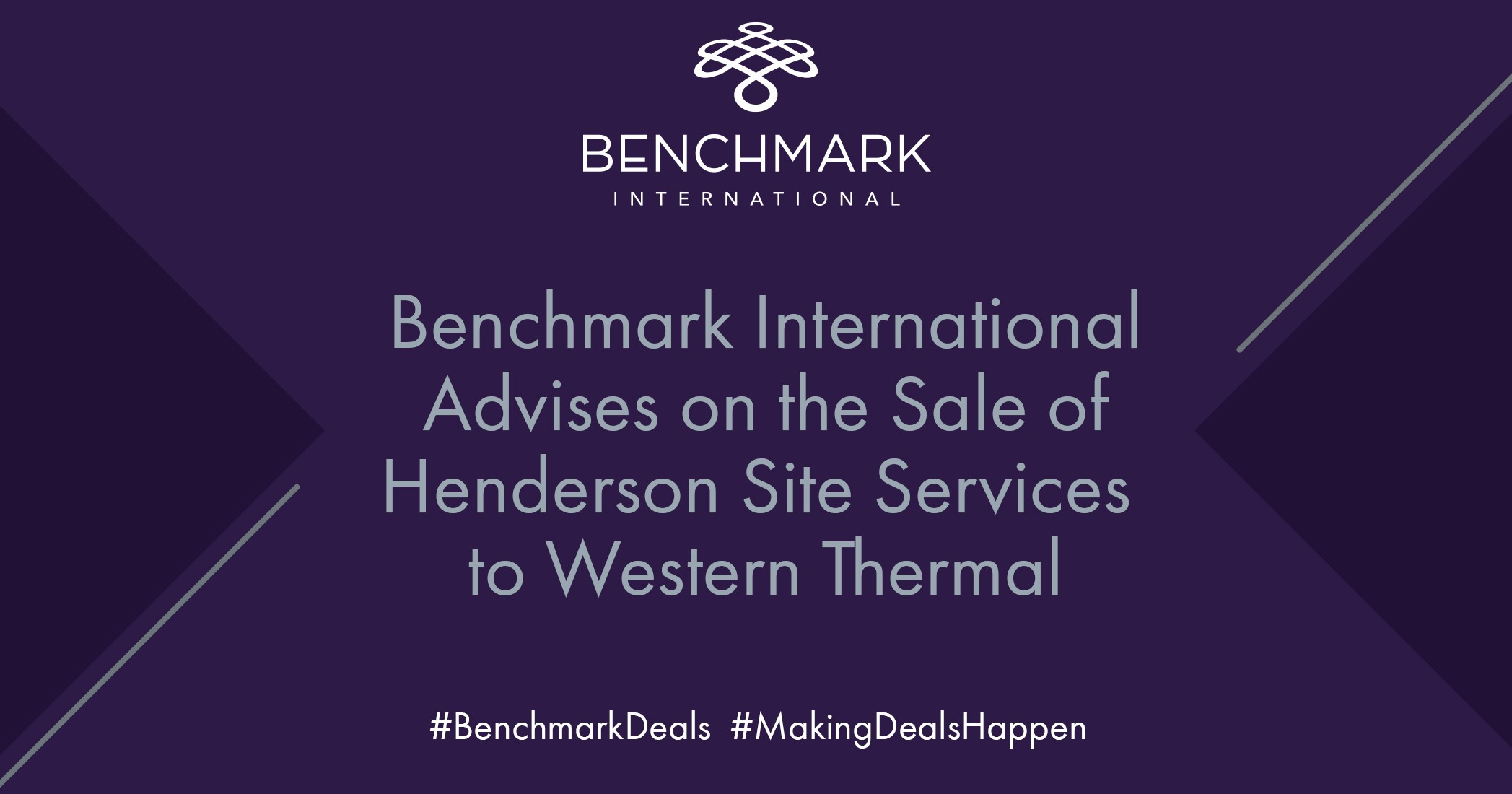 Benchmark International Advises on the Sale of Henderson Site Services Ltd to Western Thermal Ltd