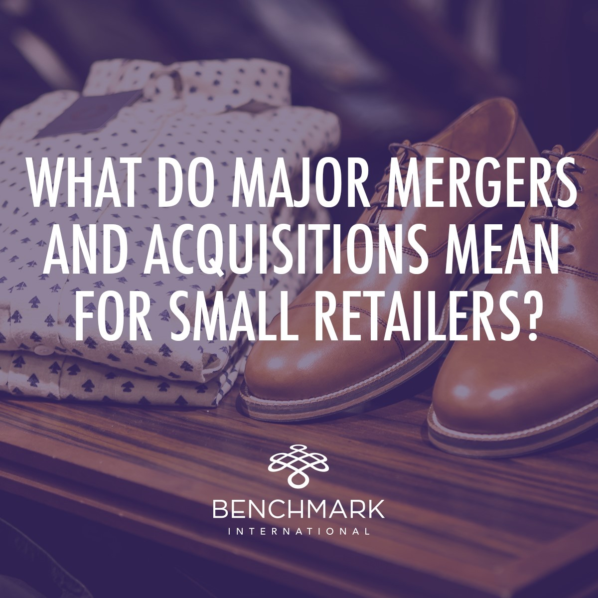 What Do Major Mergers and Acquisitions Mean for Small Retailers?