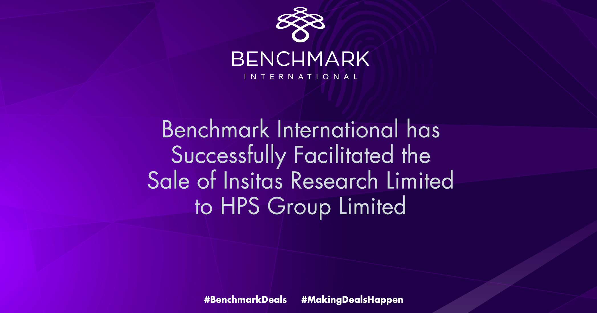 Benchmark International has Successfully Facilitated the Sale of Insitas Research Limited to HPS Group Limited