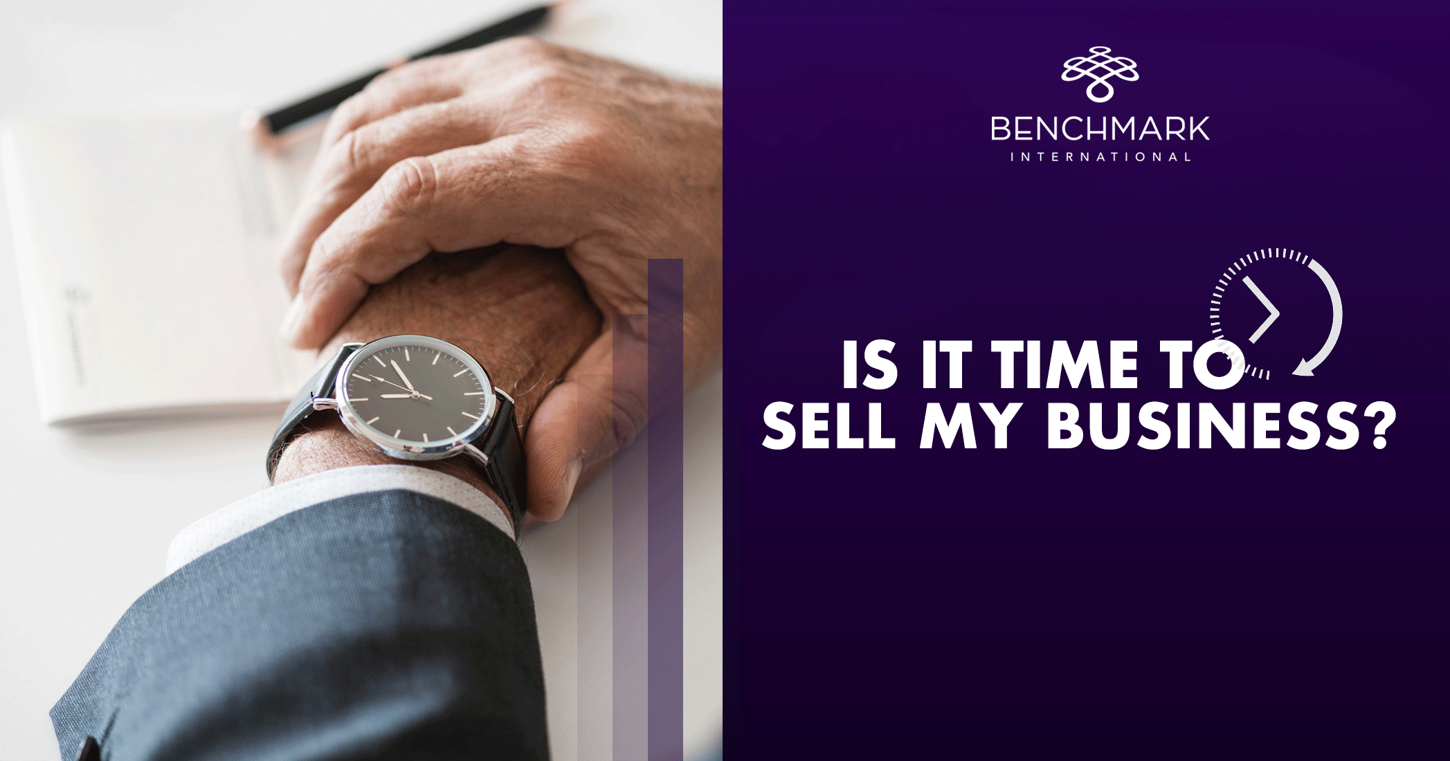 Is It Time To Sell My Business ?