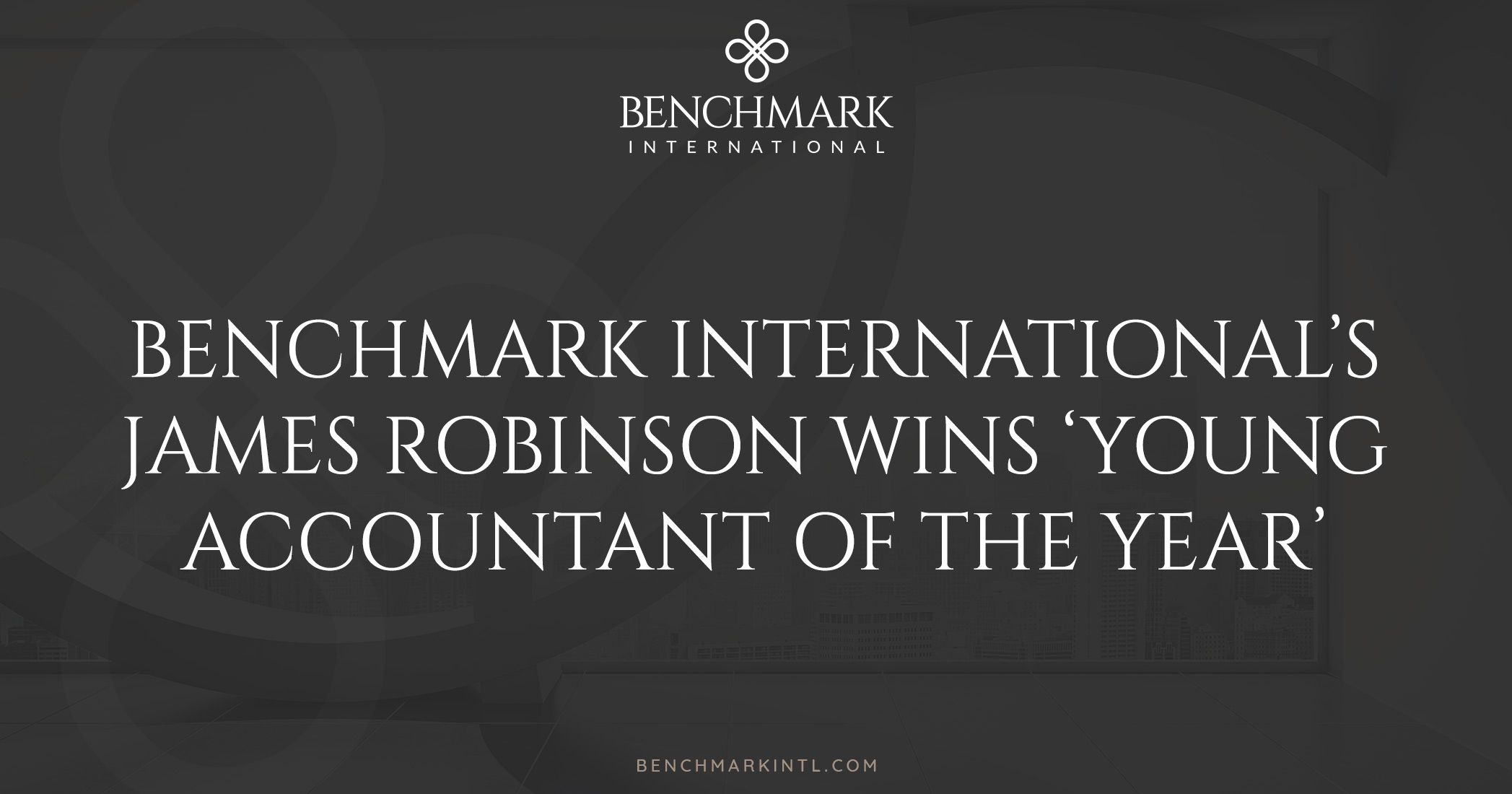 Benchmark International's James Robinson Wins 'Young Accountant of the Year'