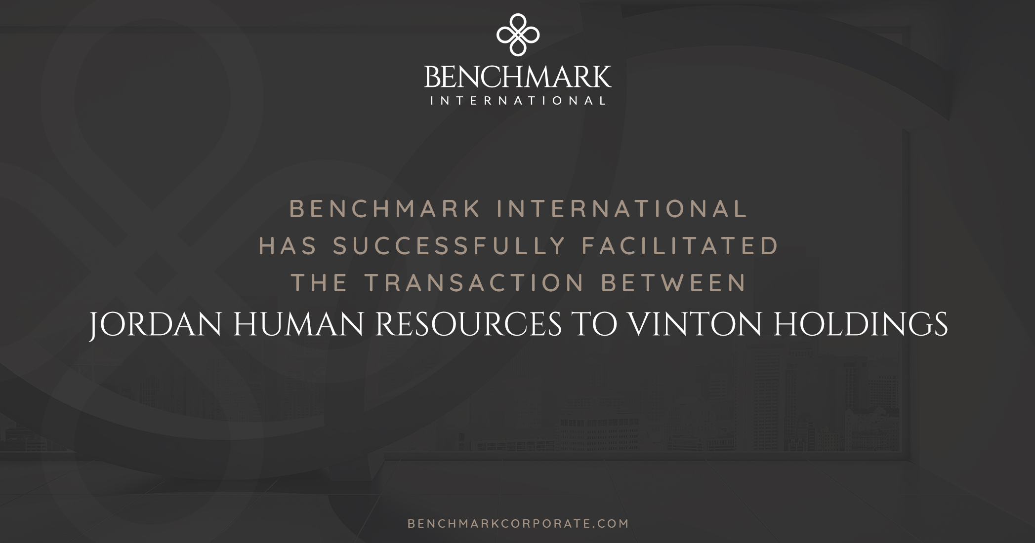 Benchmark International Successfully Facilitated the Transaction of Jordan Human Resources To Vinton Holdings