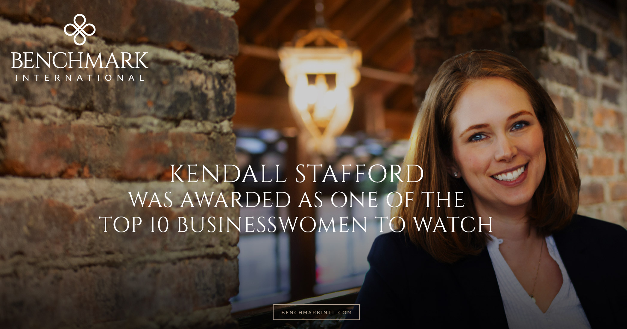 Congratulations to Kendall Stafford for Being Awarded as One of the Top 10 Most Successful Businesswomen to Watch