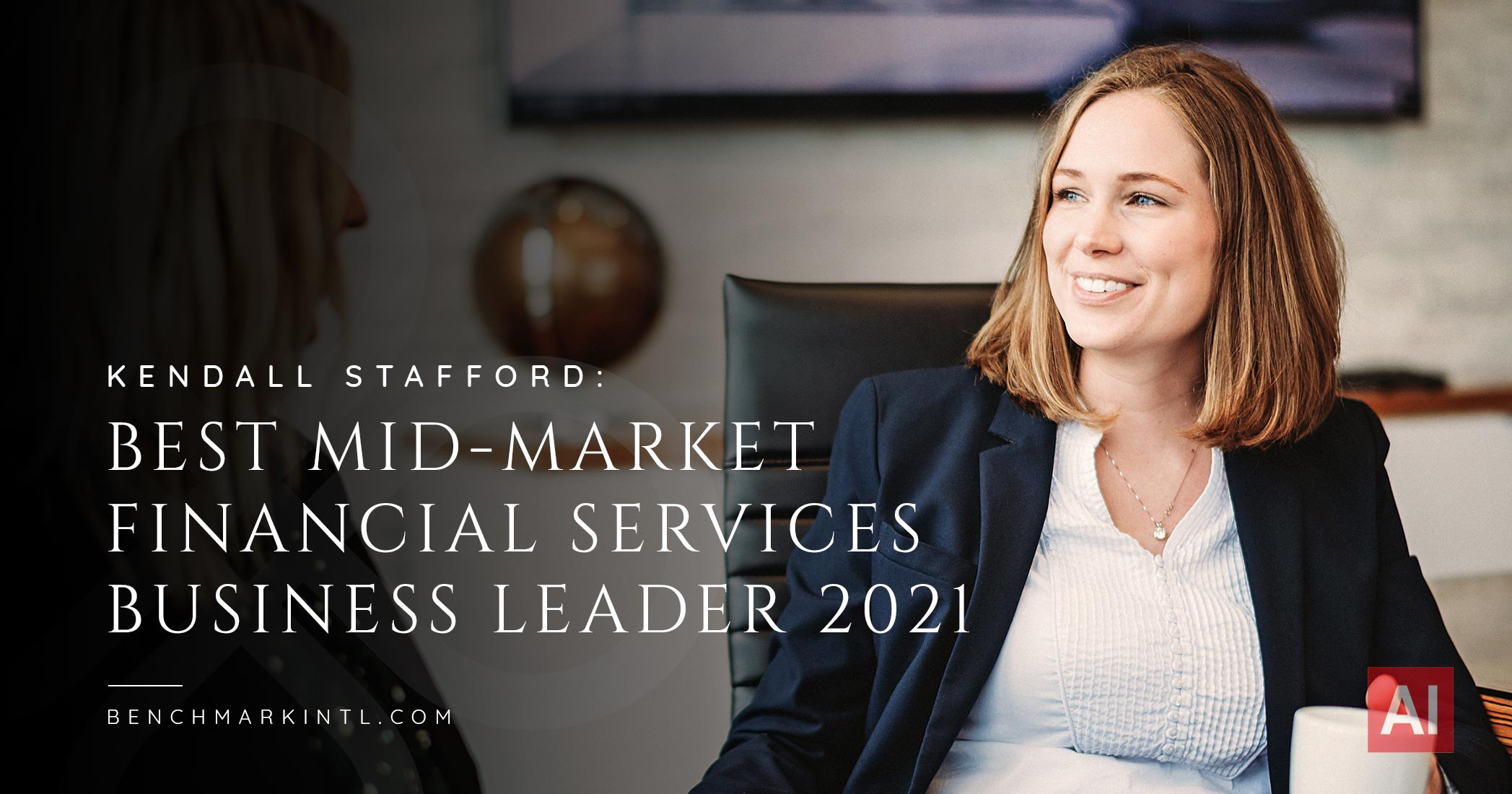 Kendall Stafford Named Best Mid-Market Financial Services Business Leader 2021