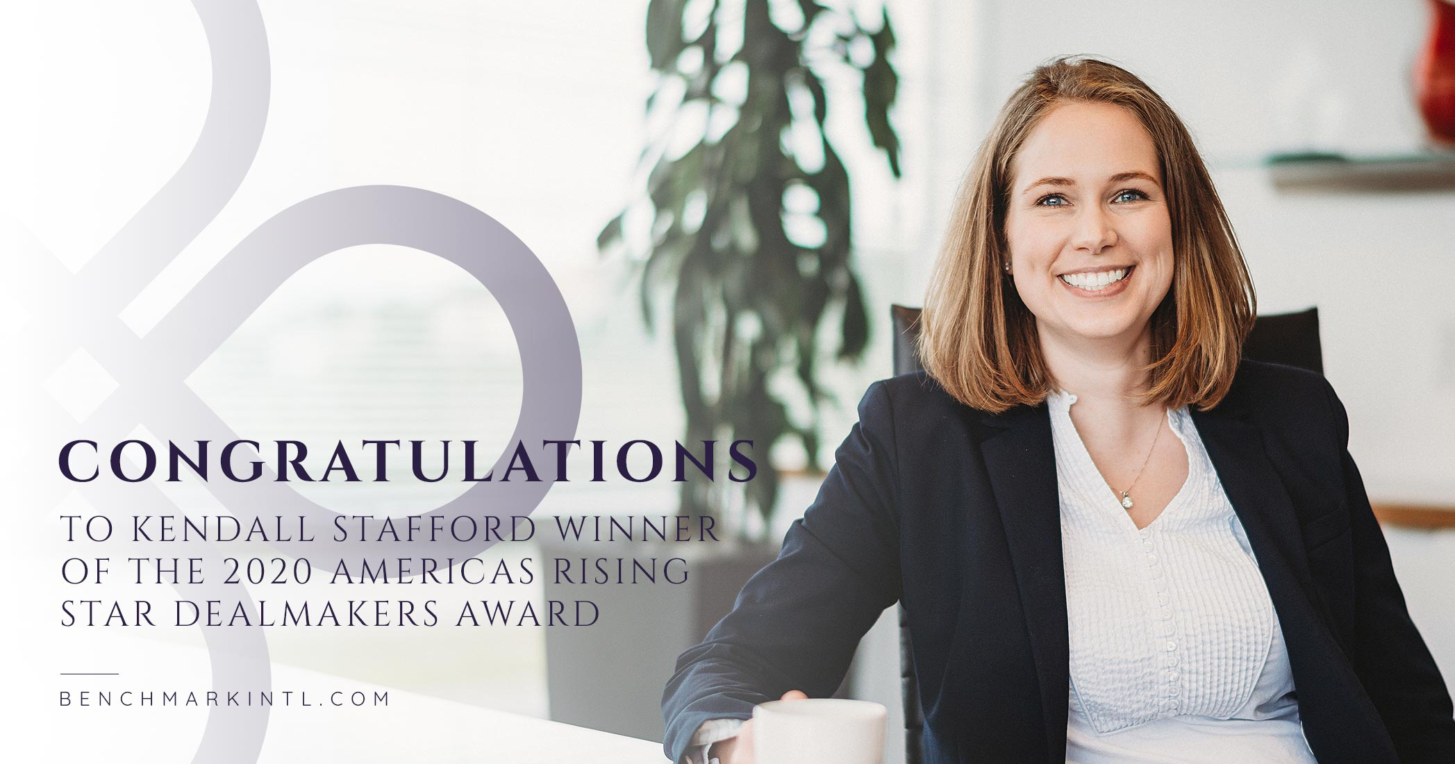 Kendall Stafford Wins the 2020 Americas Rising Star Dealmakers Award