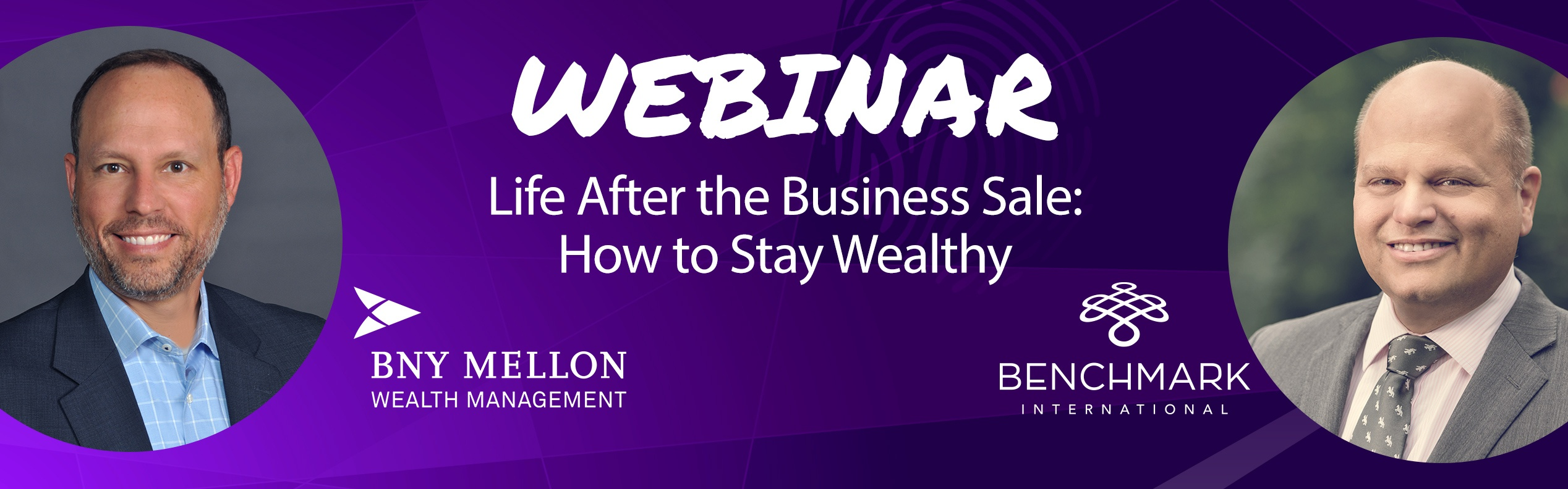 Webinar: Life After the Business Sale: How to Stay Wealthy