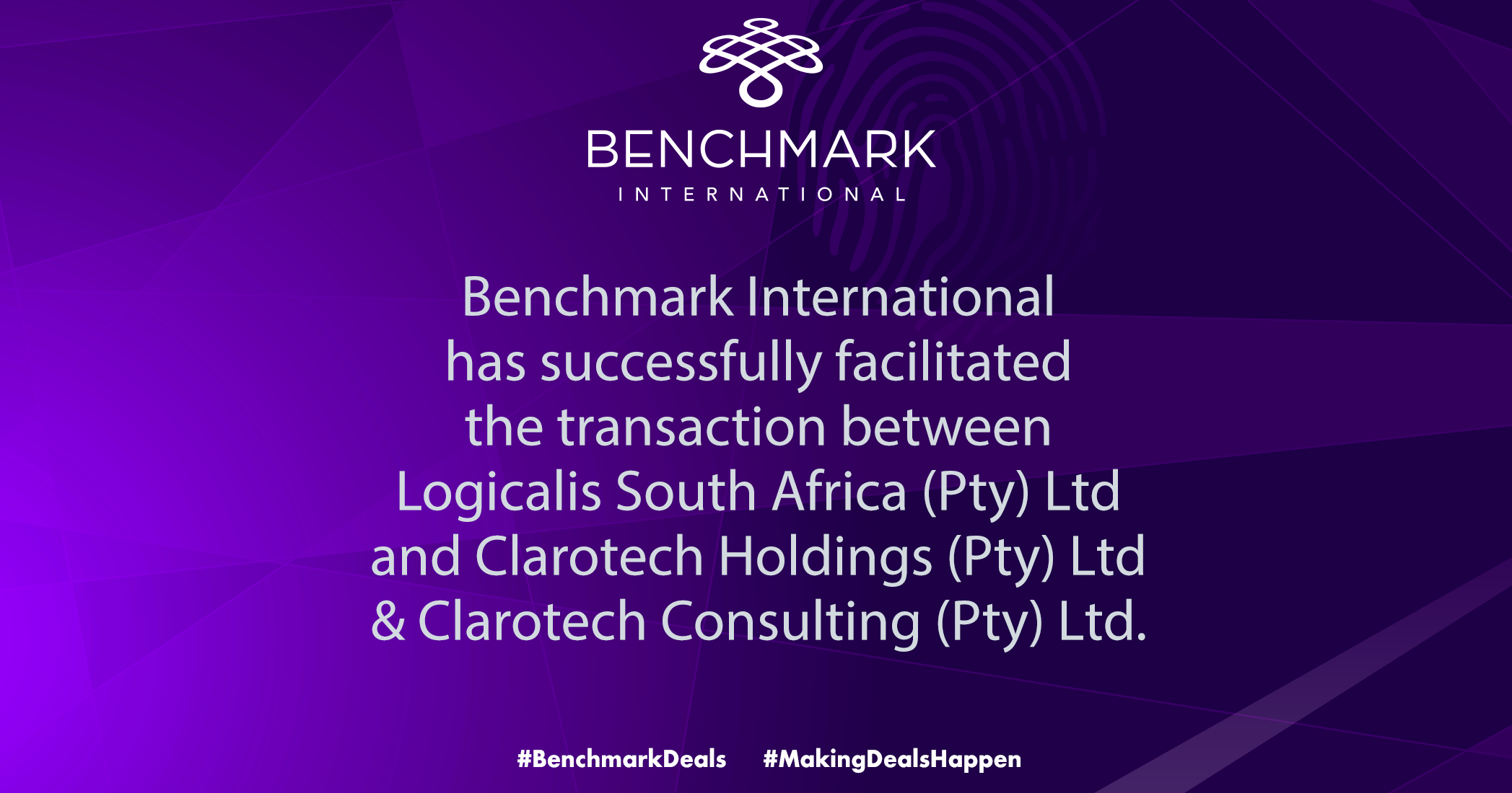 Benchmark International has successfully facilitated the transaction between Logicalis South Africa (Pty) Ltd and Clarotech Holdings (Pty) Ltd & Clarotech Consulting (Pty) Ltd.