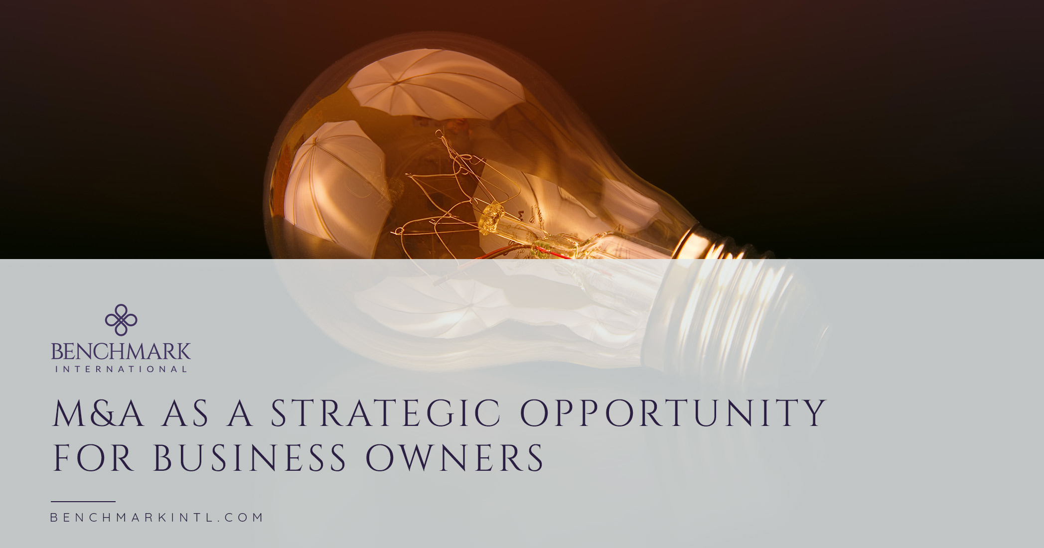 M&A As A Strategic Opportunity For Business Owners