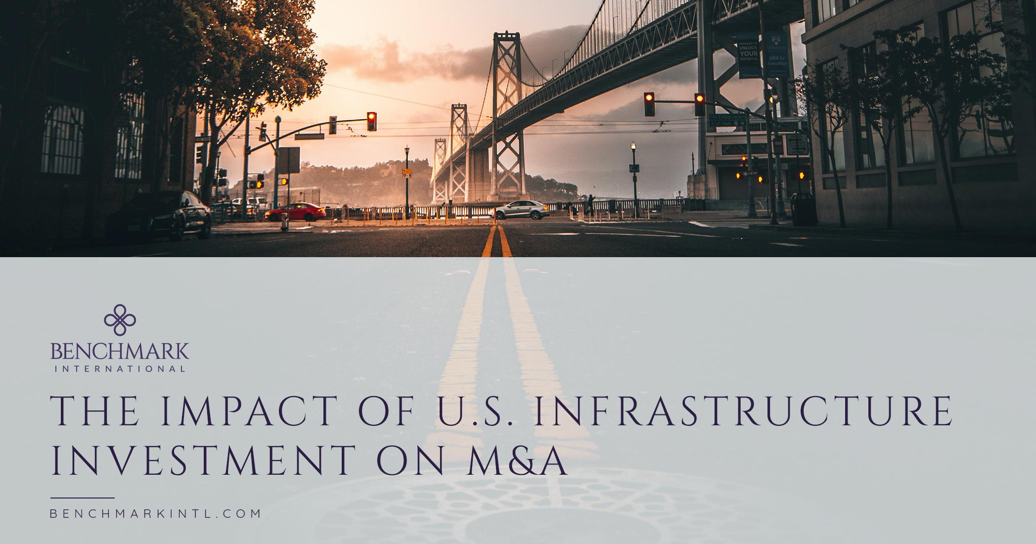 The Impact of U.S. Infrastructure Investment on M&A