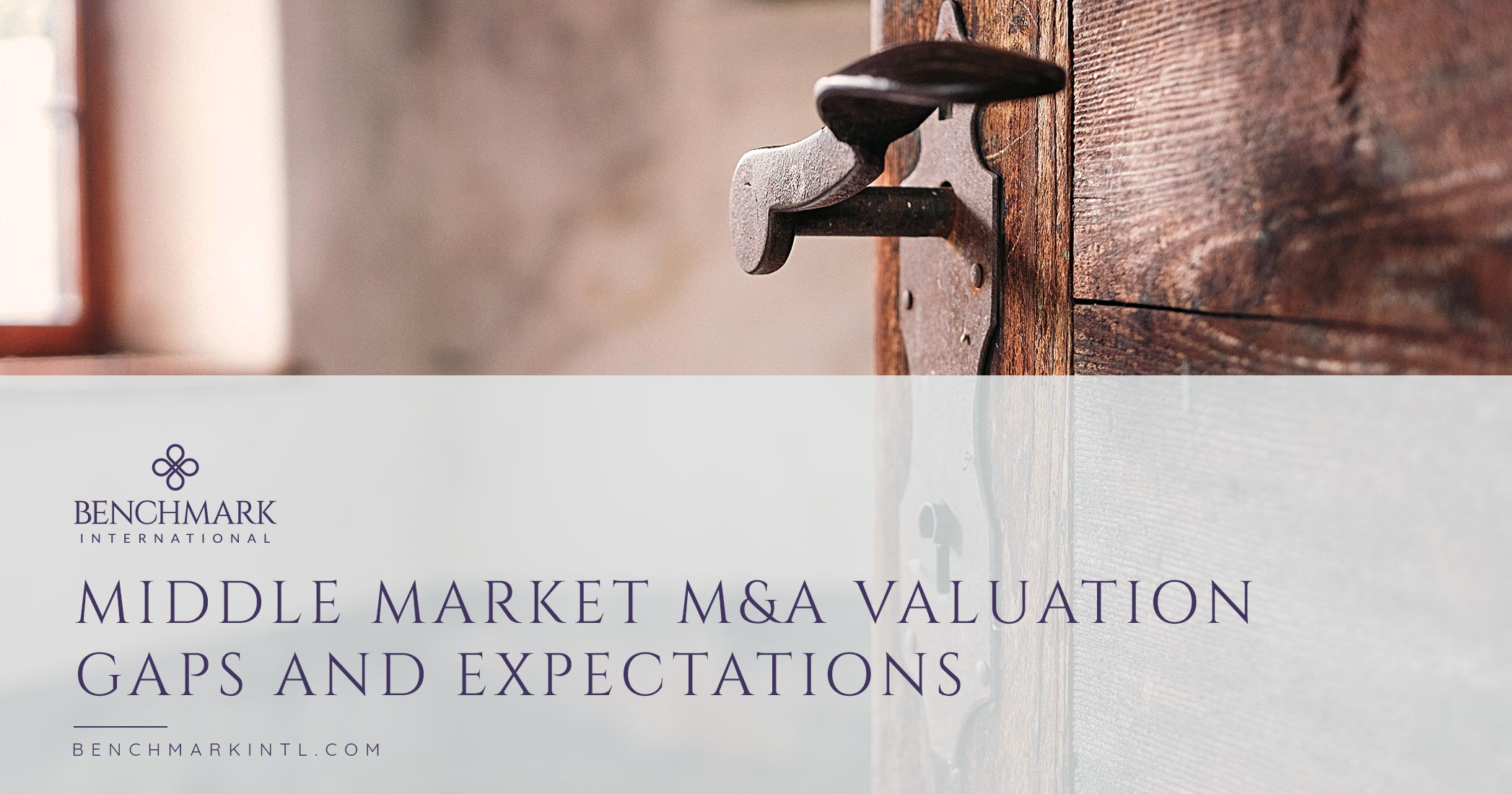 Middle Market M&A Valuation Gaps And Expectations
