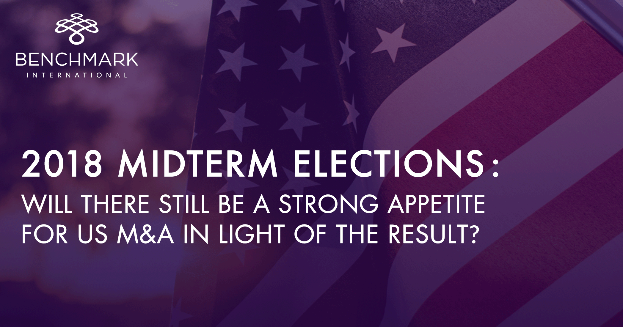 Midterm Elections: The Results Are In, What Do They Mean for M&A?