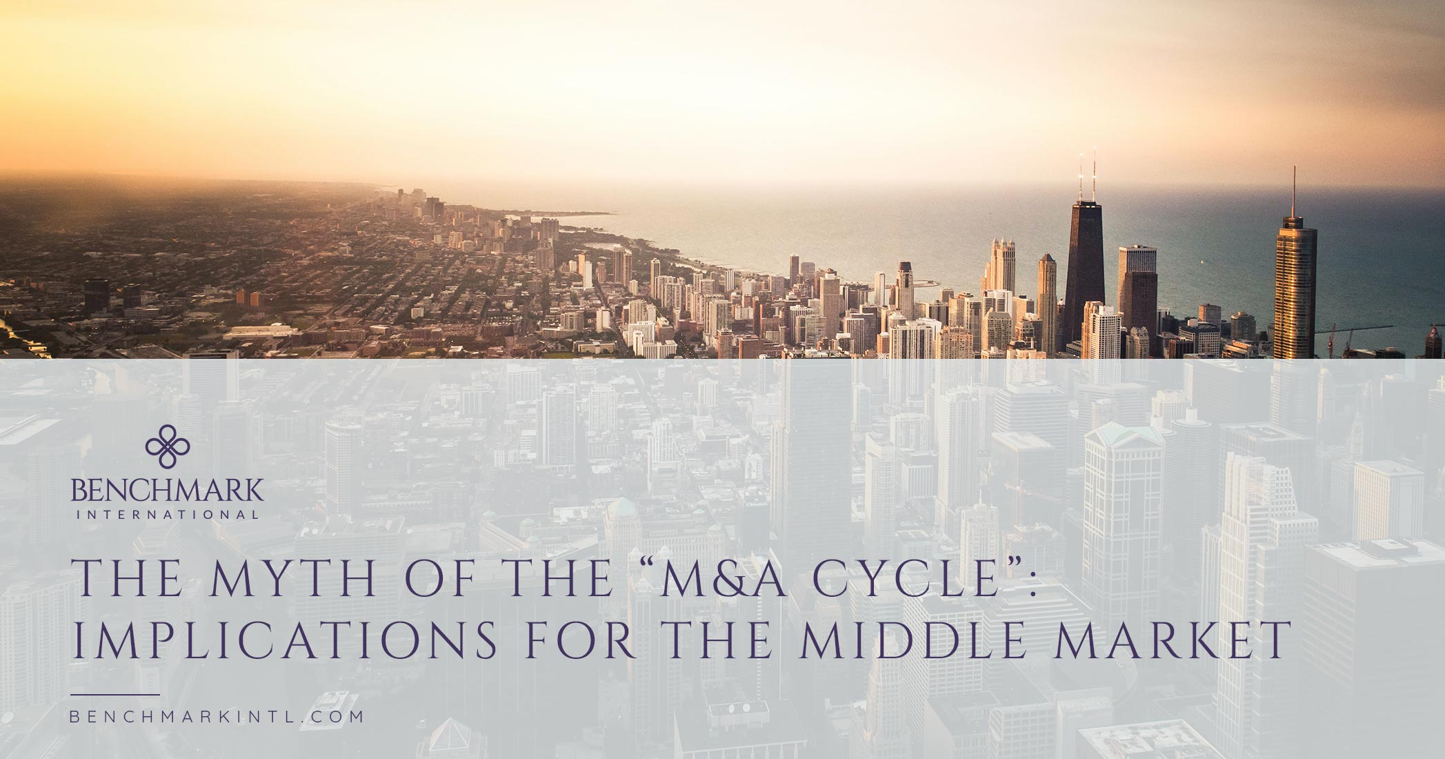 "The Myth of the ""M&A Cycle"": Implications for the Middle Market"