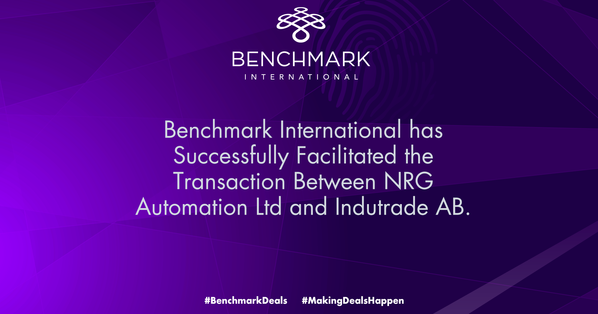 Benchmark International has Successfully Facilitated the Transaction Between NRG Automation Ltd and Indutrade AB