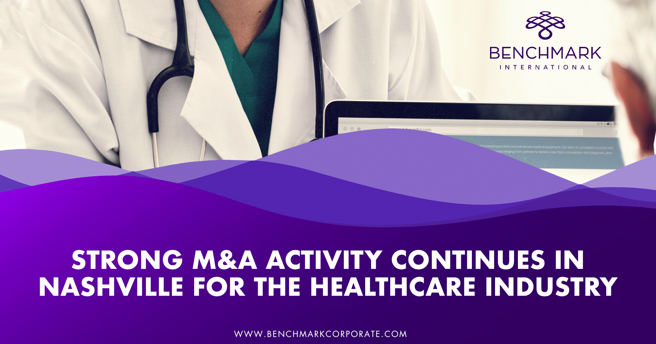 Strong M&A Activity Continues In Nashville For The Healthcare Industry