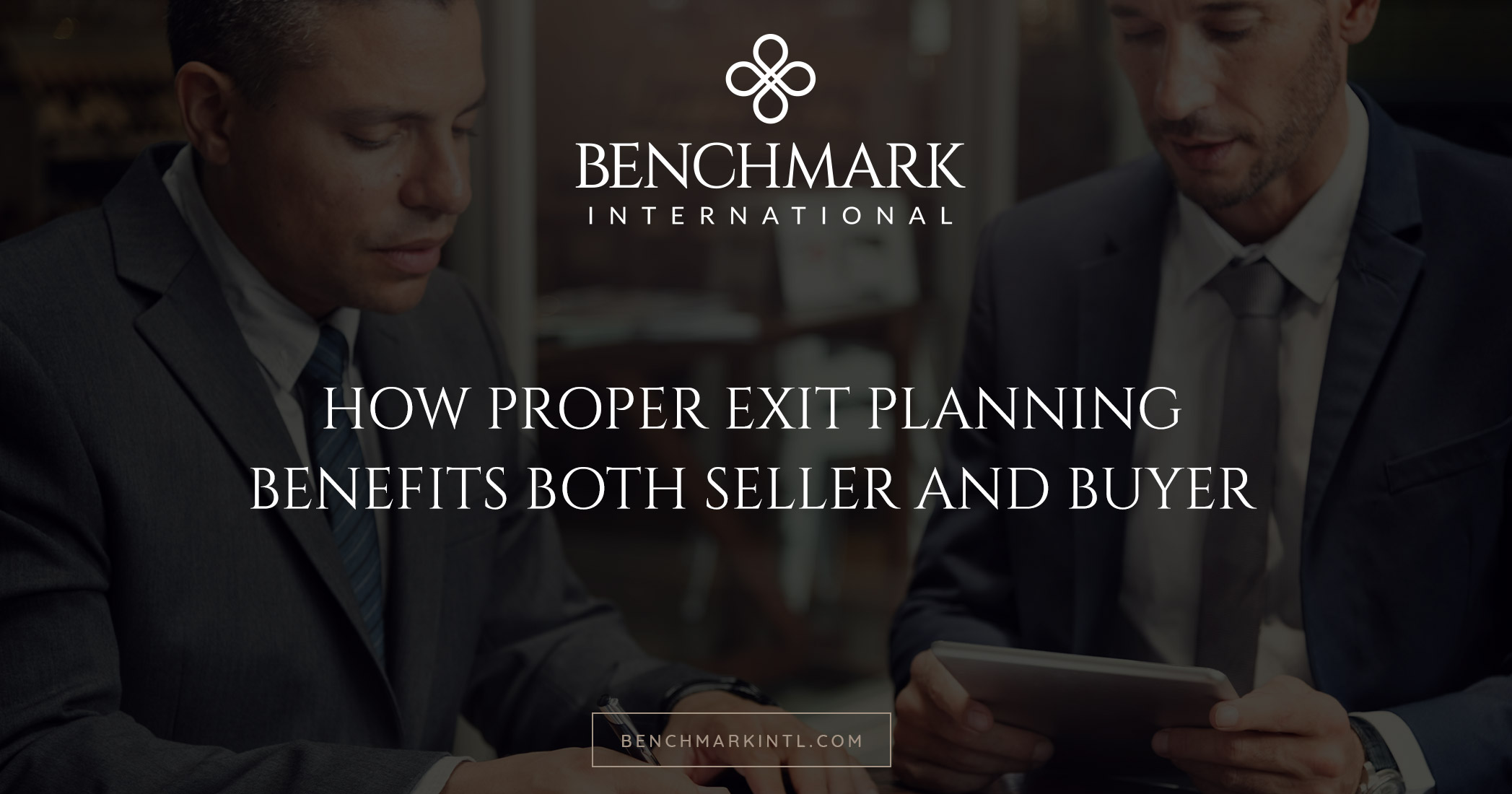 How Proper Exit Planning Benefits Both Seller and Buyer