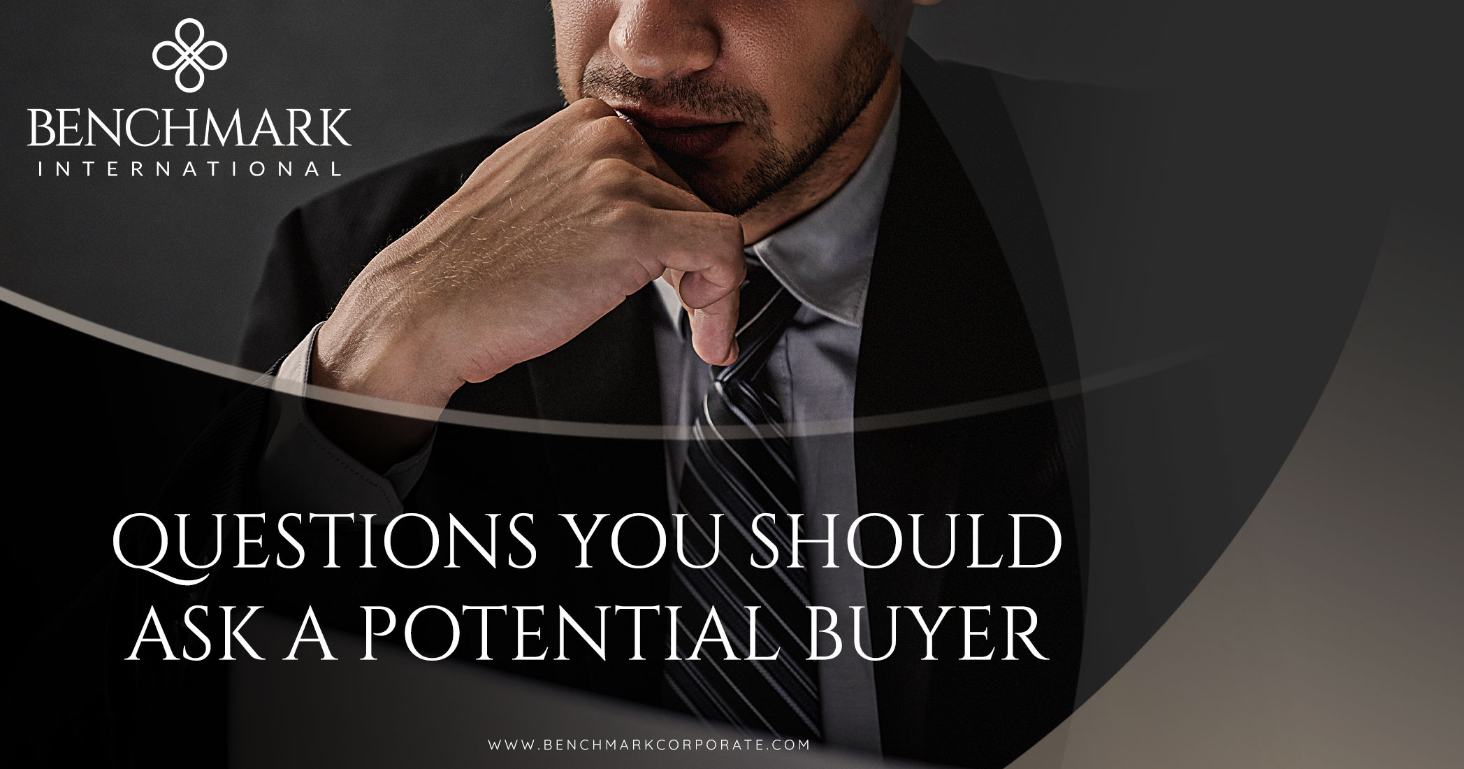 Questions You Should Ask a Potential Buyer