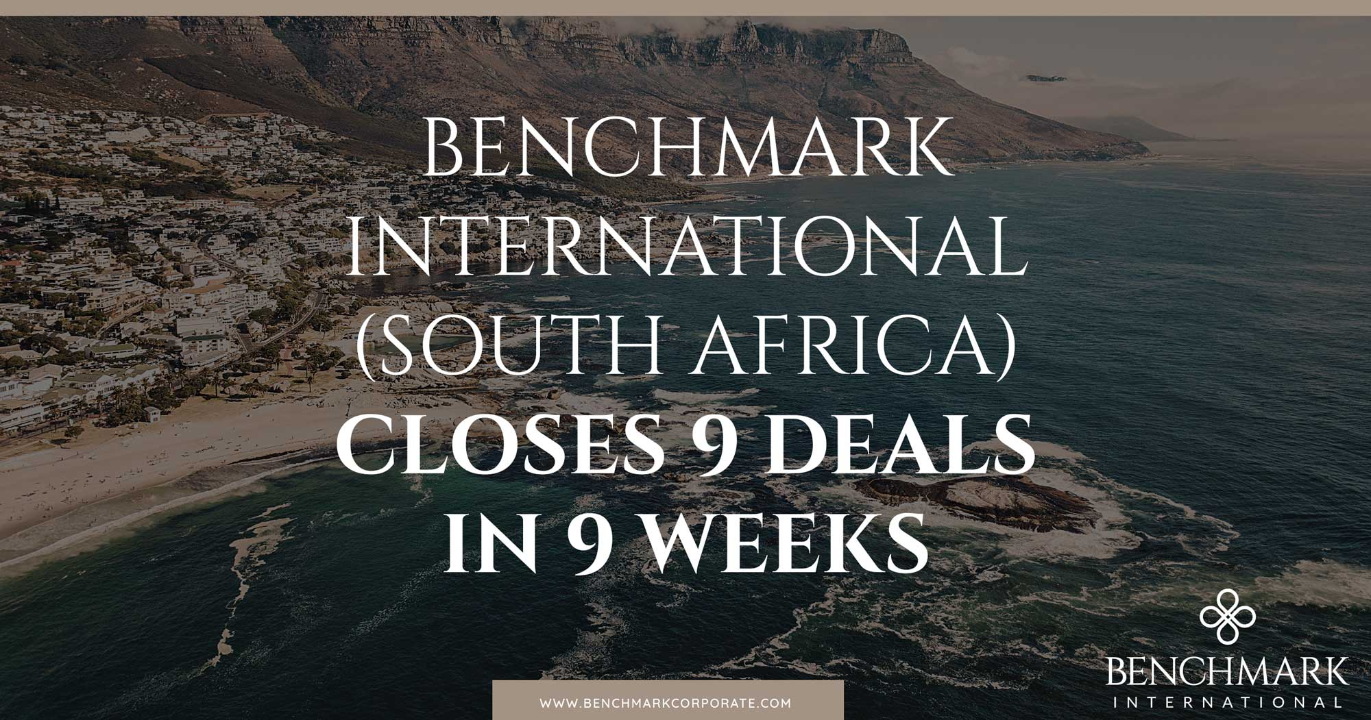 Benchmark International (South Africa) Closes 9 Deals in 9 Weeks