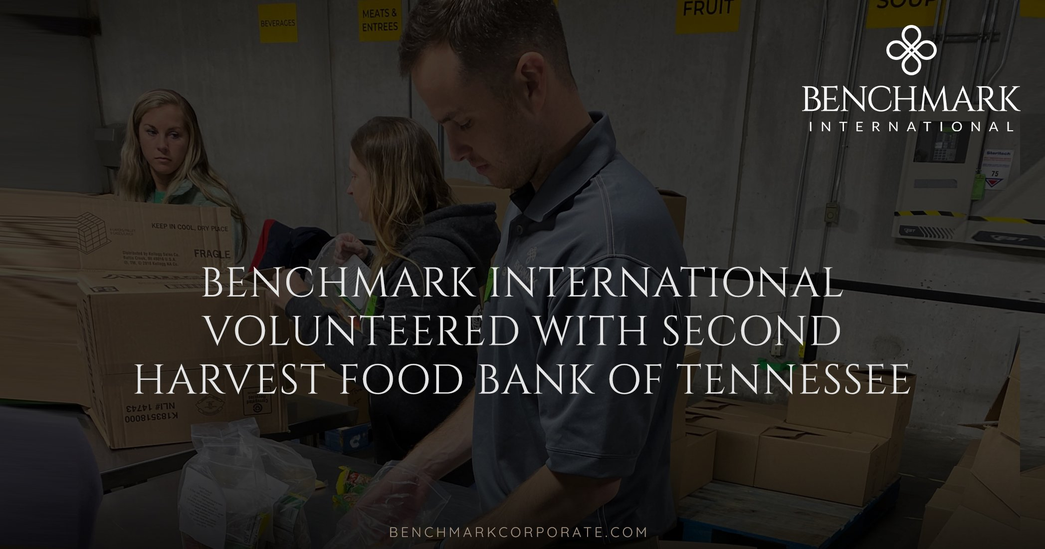 Benchmark International volunteered with Second Harvest Food Bank of Tennessee