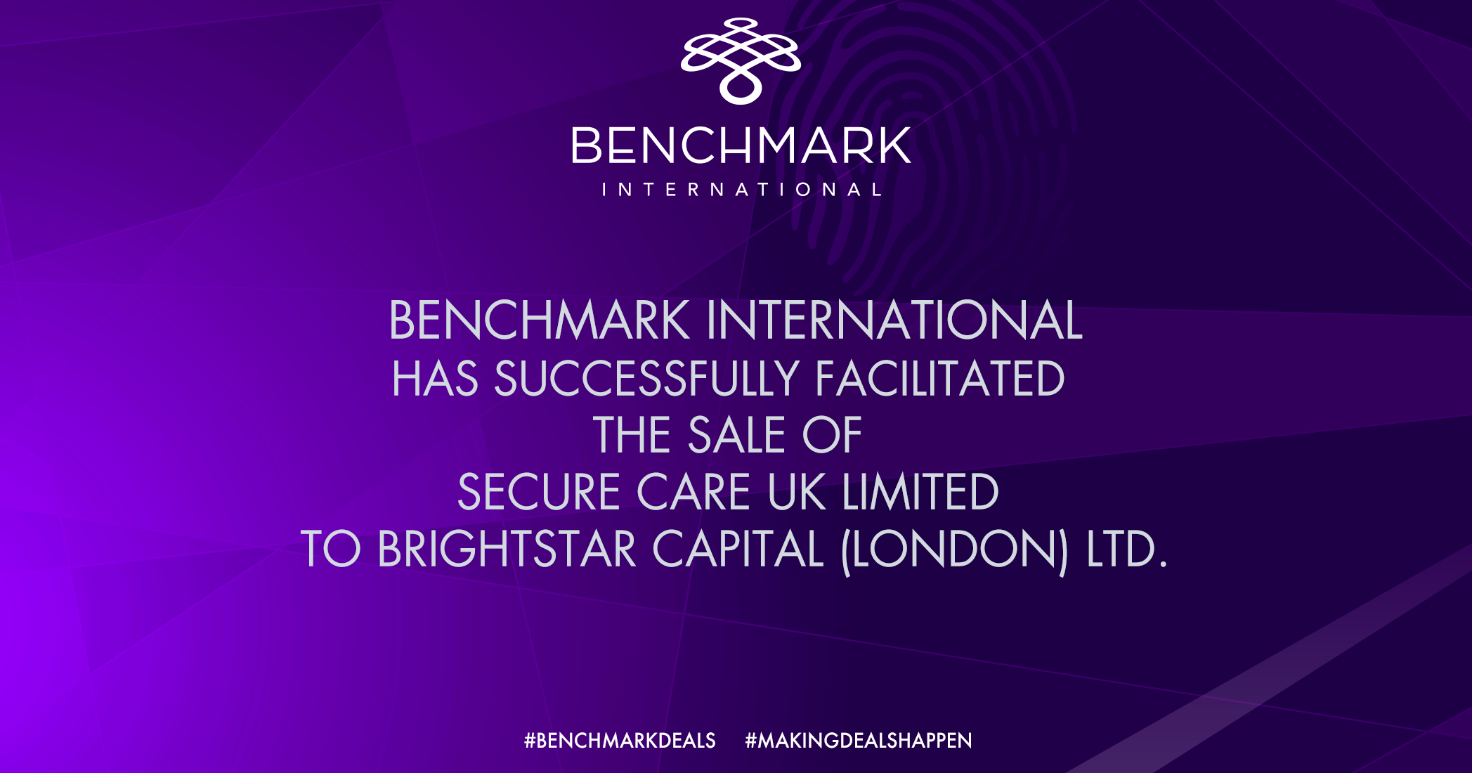 Benchmark International has Successfully Facilitated the Sale of Secure Care UK Limited to BrightStar Capital (London) Ltd
