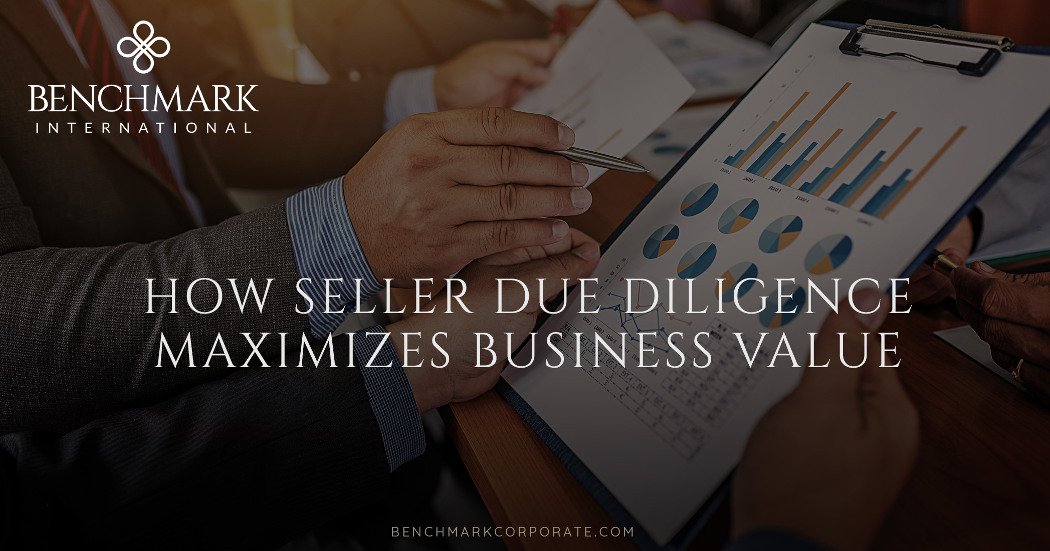 How Seller Due Diligence Maximizes Business Value