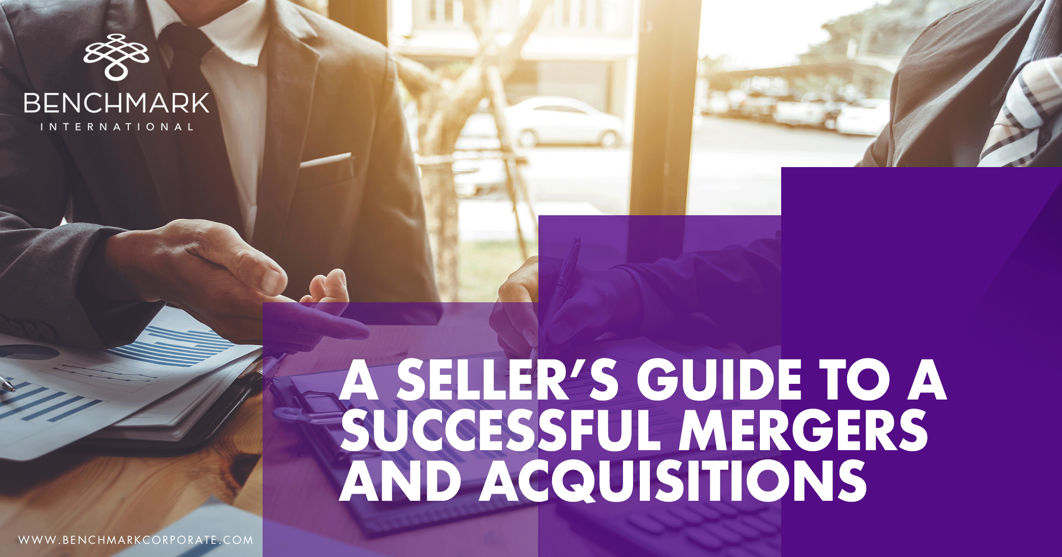 A Seller's Guide to a Successful Mergers and Acquisitions Process