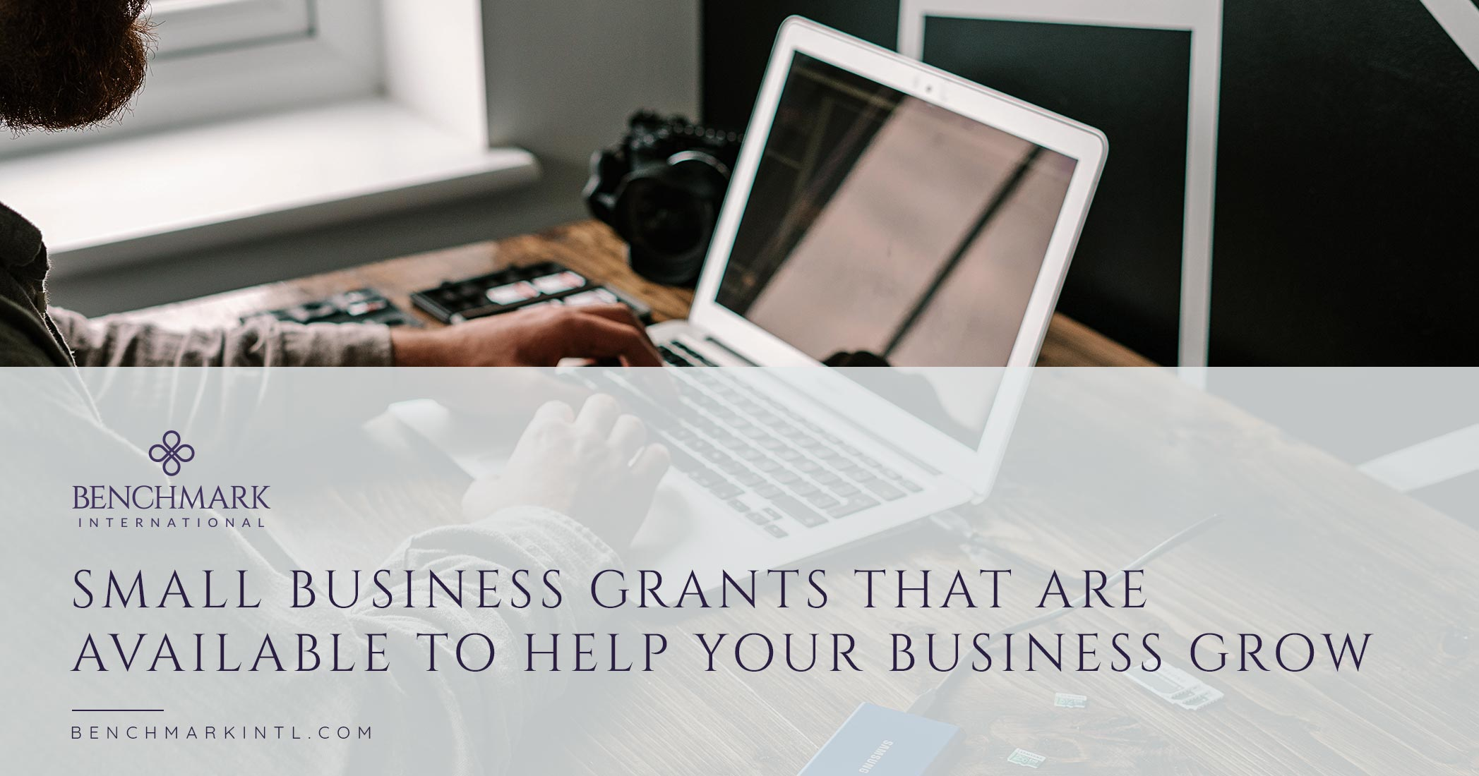 Small Business Grants That Are Available to Help Your Business Grow