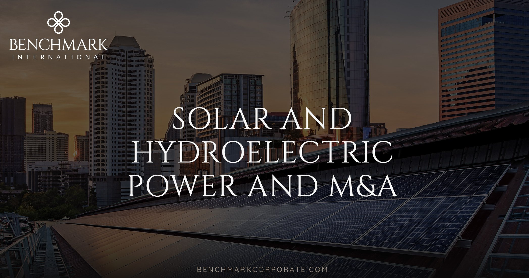 Solar and Hydroelectric Power and M&A