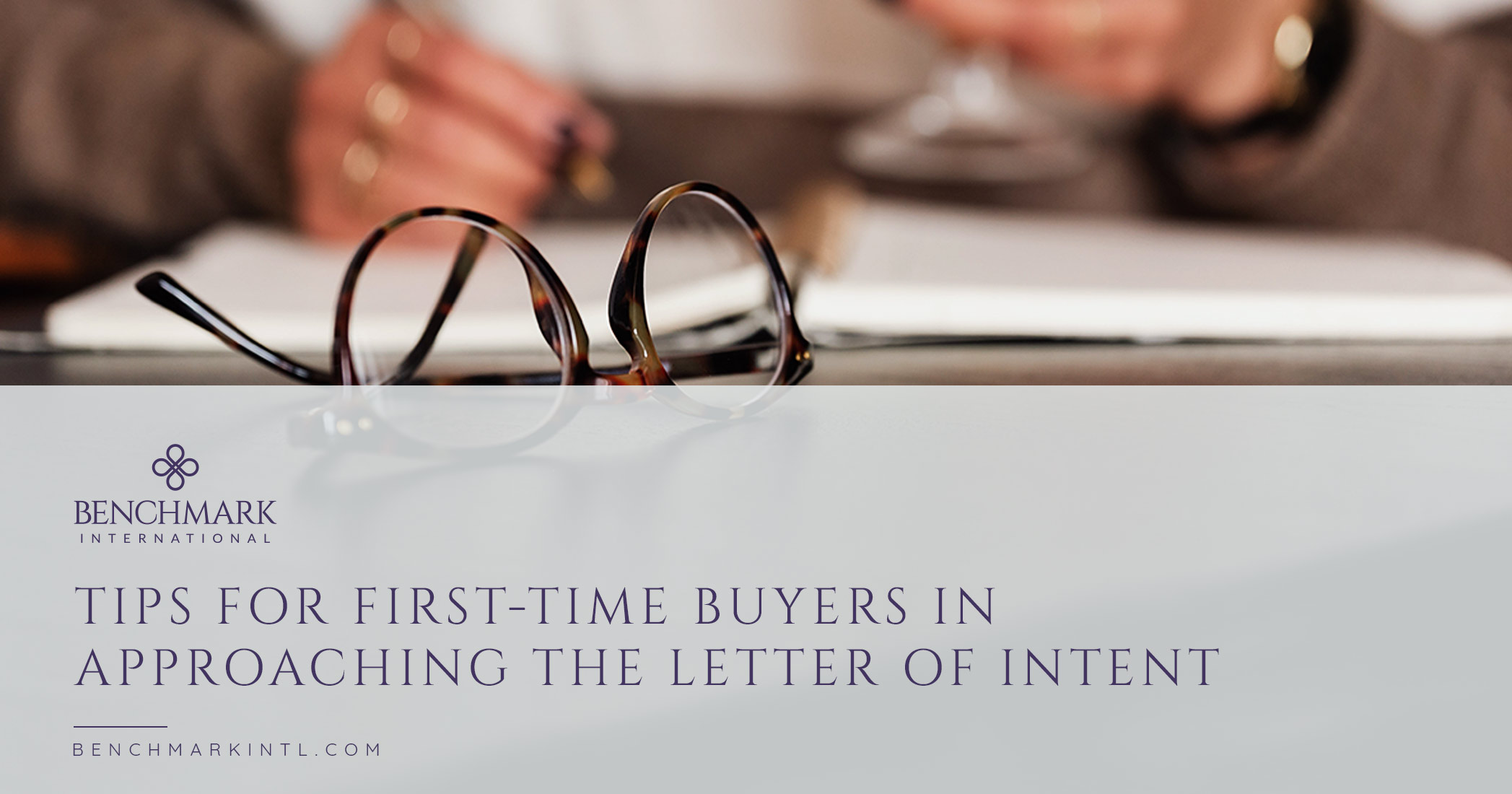Tips for First-Time Buyers in Approaching the Letter of Intent