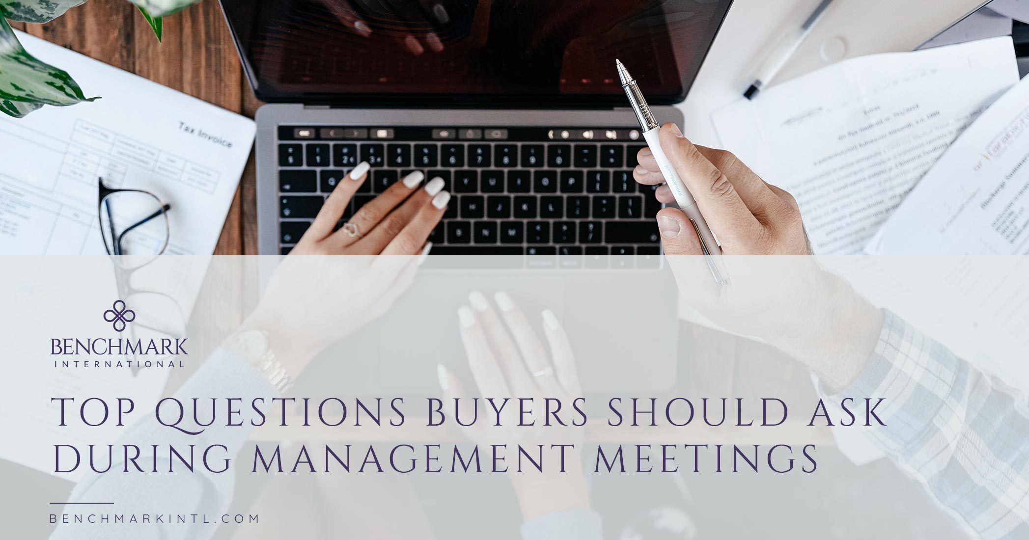 Top Questions Buyers Should Ask during Management Meetings When Acquiring a Company