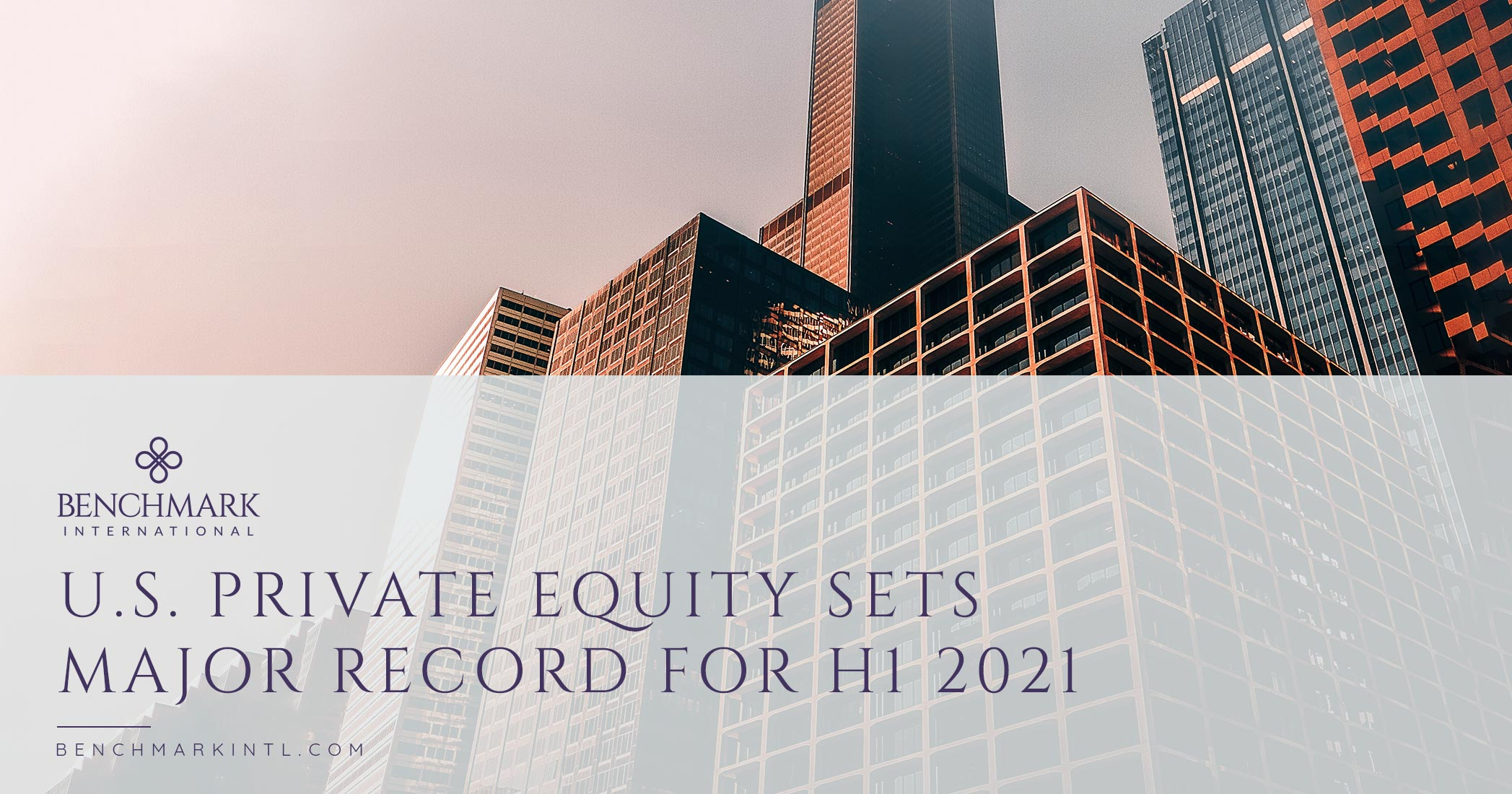 U.S. Private Equity Sets Major Record For H1 2021