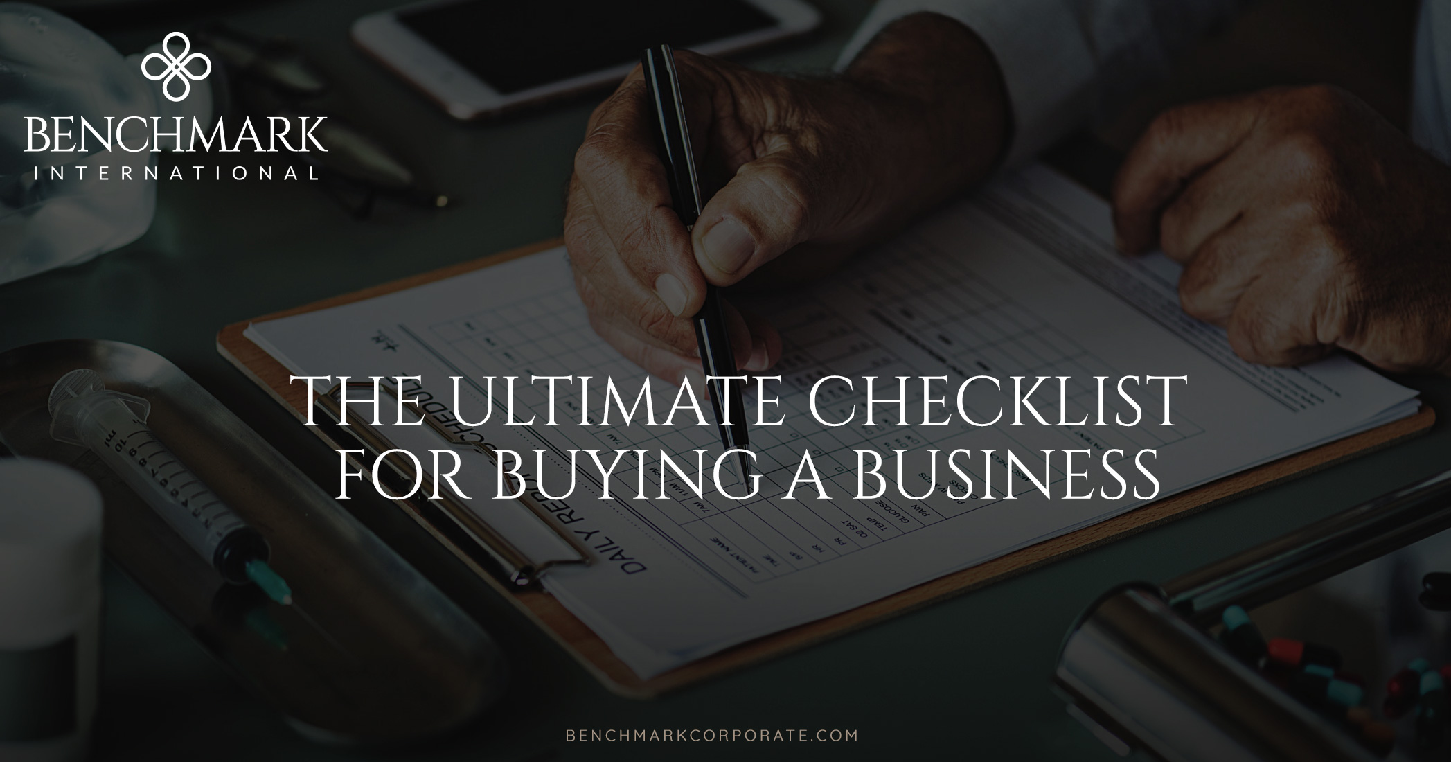 The Ultimate Checklist For Buying A Business