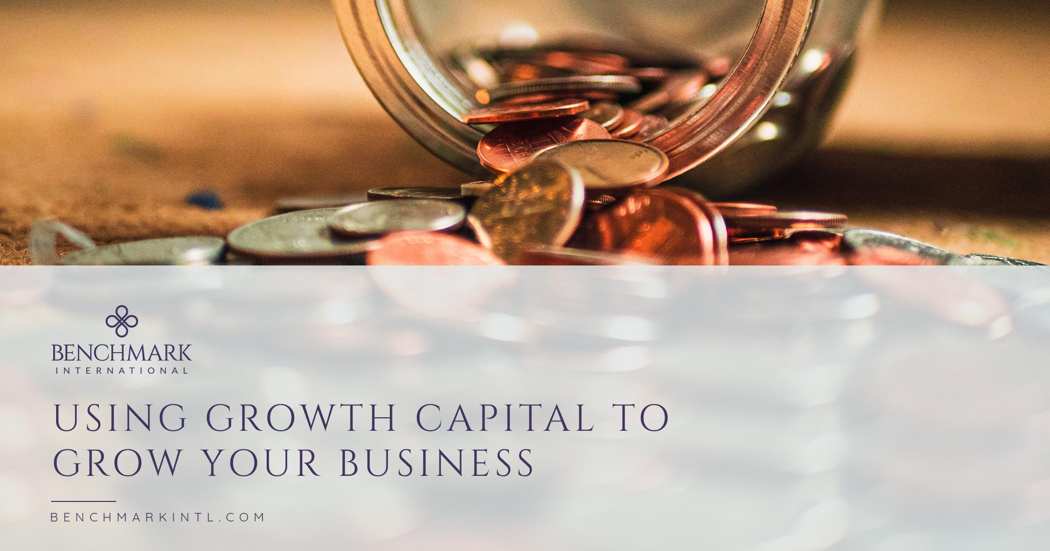 Using Growth Capital To Grow Your Business