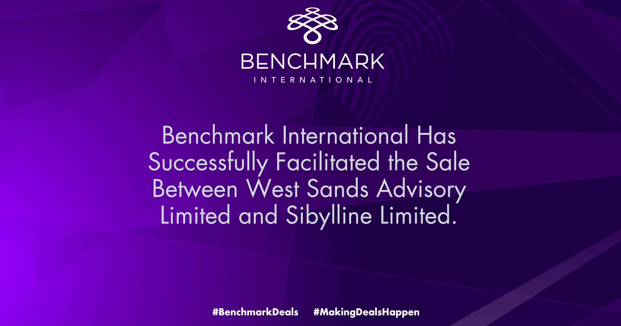 Benchmark International Has Successfully Facilitated the Sale Between West Sands Advisory Limited and Sibylline Limited