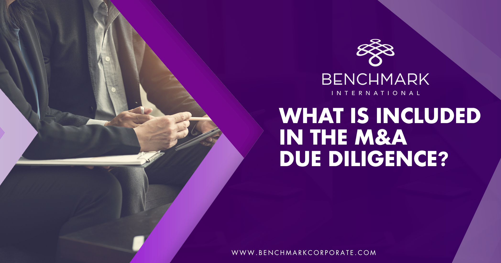 What is included in the M&A due diligence?
