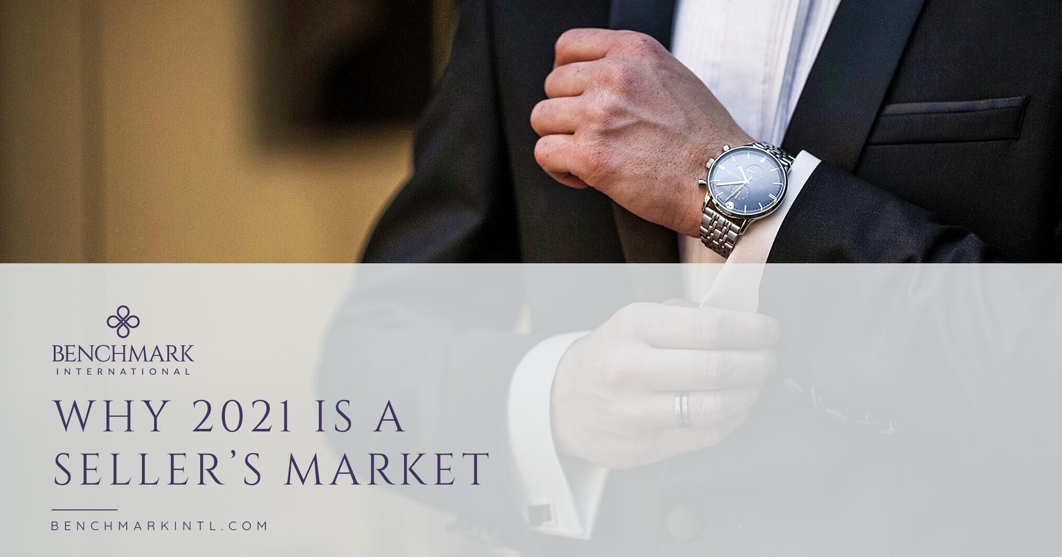 Why 2021 Is A Seller's Market