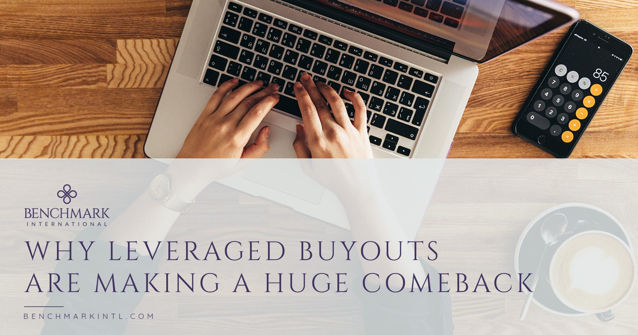 Why Leveraged Buyouts Are Making A Huge Comeback