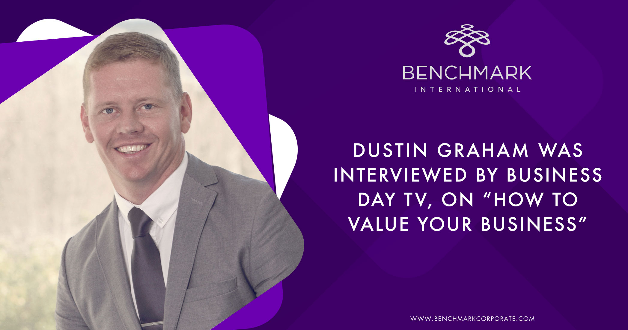 "Dustin Graham was interviewed by Business Day TV on ""How to Value Your Business"""