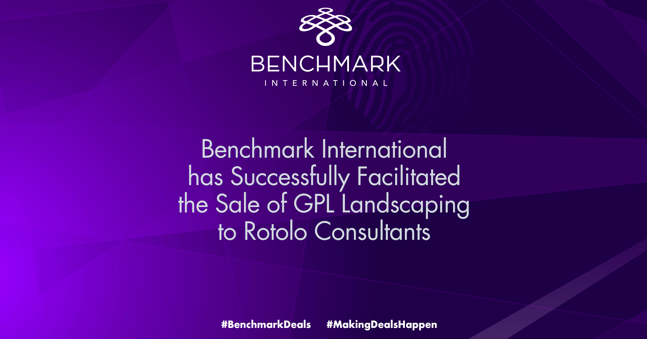 Benchmark International Facilitates the Sale of GPL Landscaping to Rotolo Consultants